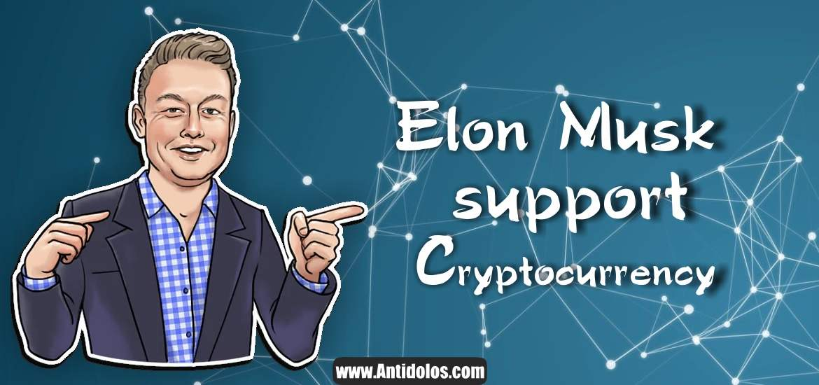 Elon Musk supports Cryptocurrency