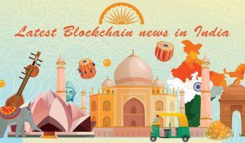 latest blockchain news in india